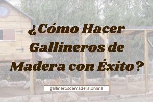 ▷ La Mejor Guía para hacer Gallineros Caseros de 2021